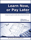 Learn Now or Pay Later Financial Education Guide