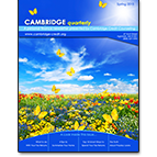Get the latest version of our quarterly newsletter, The Cambridge Quarterly